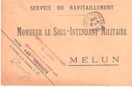 Seine Et Marne :- MORMANT SERVICE DU RAVITAILLEMENT DE L'ARMEE COMMISSION N°13 - Postmark Collection (Covers)