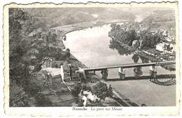NAMèCHE   Le Pont Sur  Meuse. - Andenne