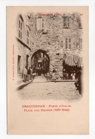- CPA DRAGUIGNAN (83) - Porte D'Italie - Place Aux Herbes (avec Personnages) - Photo F. CHENOZ - - Draguignan