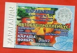 Kazakhstan 2007. City Karaganda. November - A Monthly Bus Pass For Pensioners. Plastic. - Abonos