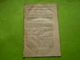 Lois An XIII:Traité D'alliance Défensive France Suisse.Ancien Palais De Mayence.Export Armes De Liège.Fontevraud Prison - Décrets & Lois