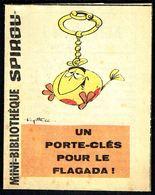 """Mini-récit N° 354 - """" UN PORTE-CLES POUR LE FLAGADA """" De DEGOTTE - Supplément à Spirou - Monté. - Spirou Magazine"""