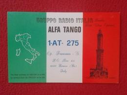 POSTAL TYPE POST CARD QSL RADIOAFICIONADOS RADIO AMATEUR GRUPPO ALFA TANGO ITALIA ITALY GENOVA GENOA FLAG VER FOTOS Y DE - Sin Clasificación