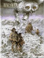 Les Chasseurs De L'Aube - EO 07/2003 - René Haussman - Altri Autori
