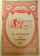 LES LIVRES ROSES POUR LA JEUNESSE N° 224 LE CAPITAINE DU LANVEOC SOUS MARIN CANON   LIBRAIRIE LAROUSSE GUERRE 14 18 - Livres