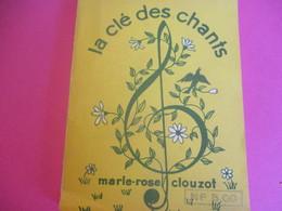 Chants/ 100 Chansons/ La Clé Des Chants / Marie Rose CLOUZOT/Auberges De Jeunesse/SALABERT/St Quentin/1942     PART270 - Other