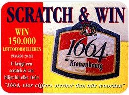 Belgium. France. 1664 De Kronenbourg. Scratch & Win. Win 150.000 Lottoformulieren (waarde 20 BF). U Krijgt Een Biljet... - Sous-bocks