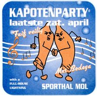 Belgium. Cristal Alken. Kapotenparty. April. Fuif Veilig Met Bodega. Sporthal Mol. Préservatifs. Limburgs Bier. - Sous-bocks