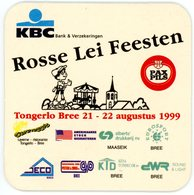 Belgium. Rosse Lei Feesten. Tongerlo Bree 21-22 Augustus 1999. Pax Pils. KBC. Maaseik. Caravaggio. Eurosport. Kena. Jeco - Sous-bocks