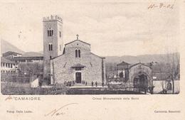 CAMAIORE - LUCCA - CHIESA MONUMENTALE DELLA BADIA - VIAGGIATA NEL 1904 - Lucca