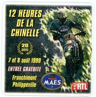 Belgium. 12 Heures De La Chinelle. 20 Ans. 7 Et 8 Août 1999. Franchimont. Philippeville. Maes. Bel RTL. Moto. - Sous-bocks