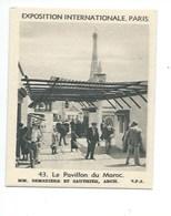 MAROC MORROCO Colonies Françaises Exposition Internationale 1937 Paris Chromo/photo77 X 63 Mm TB Didactique 2 Scans - Chromos
