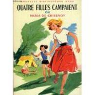 Quatre Filles Campaient Maria De Crisenoy  +++BE+++ PORT GRATUIT - Livres, BD, Revues