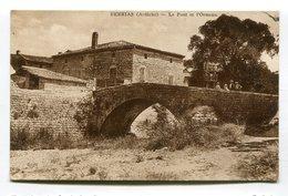 CPA  07 : BERRIAS  Le Pont   A   VOIR   !!! - France