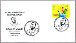 150 Años MEDICO FIALHO DE ALMEIDA. Medico Del Lazareto. Pampilhosa 2007 - Medicina
