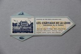 Marque-pages, Châteaux De La Loire, Chemins De Fer Paris-Orléans-Midi - Segnalibri