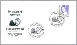VIA CRUCIS AL COLISEO De BENEDICTO XVI. Roma 2006 - Papas