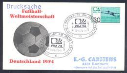 Germany 1974 Cover: Football Fussball Soccer Calcio: FIFA World Cup; Frankfurt Press Cancellation - Fußball-Weltmeisterschaft