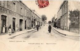 Vallon  03   La Rue De La Gare  Tres -Animée-Café Fayolle Et Epicerie - France