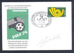 Germany 1974 Card: Football Fussball Soccer Calcio: FIFA World Cup; Hamburg Cancellation; Weltmeister Autographed - Fußball-Weltmeisterschaft