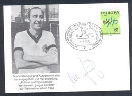 Germany 1974 Card: Football Fussball Soccer Calcio: FIFA World Cup; Hamburg Cancellation; Willi Schulz Autograph - Fußball-Weltmeisterschaft
