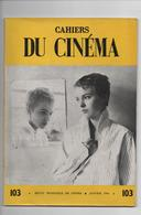 CAHIERS DU CINEMA N° 103 JANVIER 1960- Voir 3 SCANS - Cinéma/Télévision