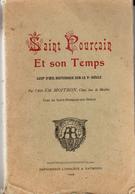 Saint Pourcain Et Son Temps Coup D'oeil Historique Sur Le Ve Siecle 1908 E.O - Livres, BD, Revues