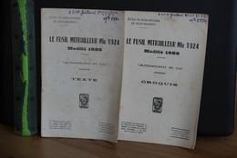 Saint Maixent,Fusil Mitrailleur 1924. - Books