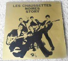 45 TOURS  LES CHAUSSETTES NOIRES  ** STORY - Autres - Musique Française