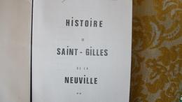 RARISSIME ! HISTOIRE De SAINT GILLES De La NEUVILLE Par Gérard MORISSE , 1980 - Normandie