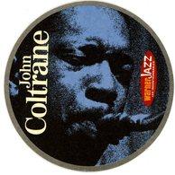 France. 1664. Kronenbourg. John Coltrane. Warner Jazz. Les Incontournables. La Nouvelle Collection Jazz De Référence. - Sous-bocks