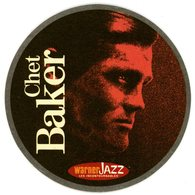 France. 1664. Kronenbourg. Chet Baker. Warner Jazz. Les Incontournables. La Nouvelle Collection Jazz De Référence. - Sous-bocks