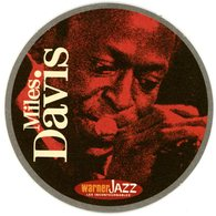 France. 1664. Kronenbourg. Miles Davis. Warner Jazz. Les Incontournables. La Nouvelle Collection Jazz De Référence. - Sous-bocks
