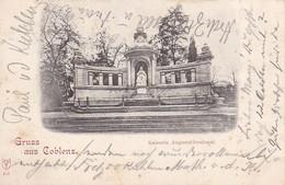 AK Gruss Aus Coblenz - Koblenz - Kaiserin Augusta-Denkmal - 1900 (40561) - Koblenz