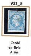 France : Petit Chiffre N°931 : Condé En Brie ( Aisnel ) Indice 8 - 1849-1876: Periodo Classico