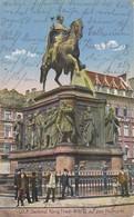 AK Cöln Köln - König Friedrich Wilhelm III Auf Dem Heumarkt - Feldpost 1915 (40562) - Köln