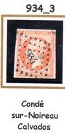 France : Petit Chiffre N°934 : Condé Sur Noireau ( Calvados ) Indice 3 - Marcophilie (Timbres Détachés)