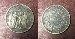 FRANCE - 5 FRANCS Hercule - 1873 A - Frankrijk