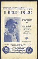 "WALLON - "" Li Voyèdje è L'Espagne "" - Les Grands Succès Wallons - Isi STEINWEG - Editions Jos. HALLEUX, Liège. - Novels"