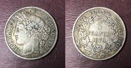 FRANCE - 5 FRANCS Cérès Défense Nationale Avec Légende - 1870 A - Francia