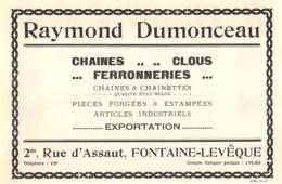 1927 - FONTAINE-L'EVÊQUE - Rue D'Assaut - Ferronneries Raymond DUMONCEAU - Dim. 1/2 A4 - Reclame