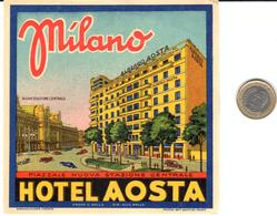 ETIQUETA DE HOTEL   - HOTEL AOSTA  -MILANO  -ITALIA - Hotel Labels