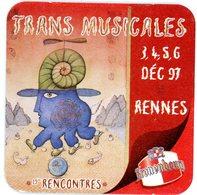 France. Kronenbourg. 13èmes Rencontres Trans Musicales. 3, 4, 5, 6 Décembre 1997. - Sous-bocks