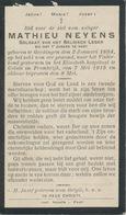 DP Oorlog - WOI - Mathieu NEYENS ° Gerdingen 1894 - Gewond Op Het Veld Van Eer En + Voor Vaderland Te Calais 7 Mei 1915 - Religione & Esoterismo