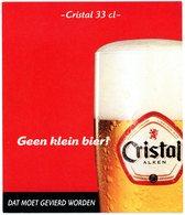 Belgium. Cristal Alken 33 Cl. Geen Klein Bier! Dat Moet Gevierd Worden. Afmetingen - Dimensions: 180 Mm X 210 Mm. - Sous-bocks