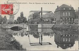 MARQUETTE LEZ LILLE Pont De L' Epinette Et Canal De Roubaix - Other Municipalities