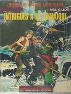 "JEREMIE  "" INTRIGUES A LA JAMAIQUE "" - GILLON - E.O.  NOVEMBRE 1979  HUMANOÏDES - Zonder Classificatie"