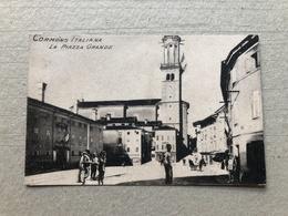 CORMONS ITALIANA  LA PIAZZA GRANDE   1915 - Gorizia