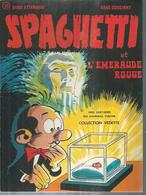 "SPAGHETTI "" ET L'EMERAUDE ROUGE "" - ATTANASIO  - E.O. AOUT 1974  DARGAUD - Non Classés"