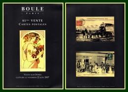 Catalogue Boule 81ème Vente Cartes Postales 2007 TB (Superbe Sélection ! Trés Bien Imagé) - Books
